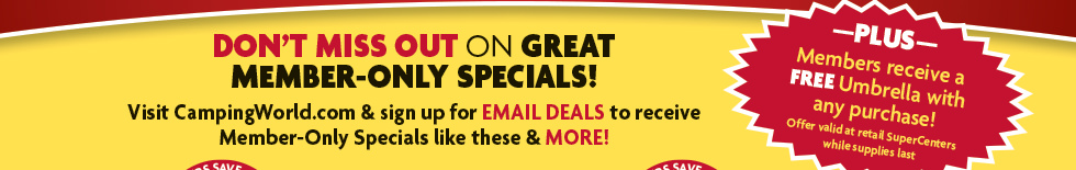 Don't miss out on Great Member-Only Specials