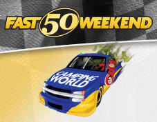 Camping World Fast 50 Weekend