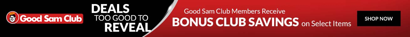 Good Sam Club members receive bonus club savings on select items. Shop Now.