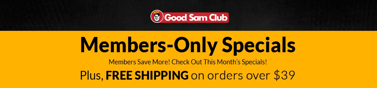 Good Sam Club Member Only Specials - Check Out This Month's Specials