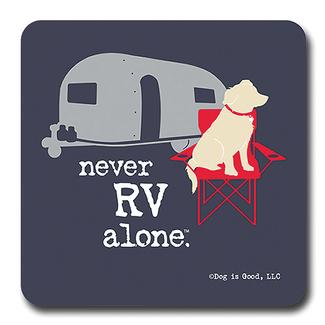 Never RV Alone Coaster