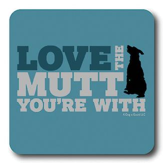 Love the Mutt Coaster