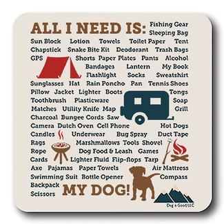 All I Need is My Dog Coaster