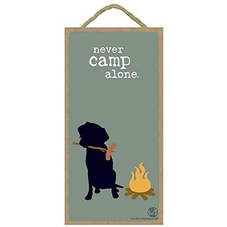 Never Camp Alone, Wood Art
