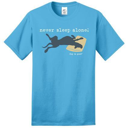Dog is Good Never Sleep Alone Unisex Tee, Large