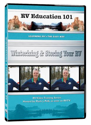 RV Education 101, DVD - Winterizing & Storing