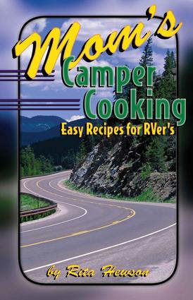 Mom's Camper Cooking Cookbook