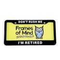 License Plate - Don't Rush Me I'm Retired