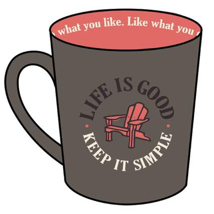 Life Is Good Everyday Mugs, 17.5 oz. - Dark Brown Keep It Simple with Chair