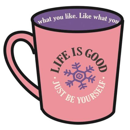 Life Is Good Everyday Mugs, 17.5 oz. - Pink Just Be Yourself with Snowflake