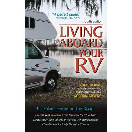 Living Aboard Your RV, Fourth Edition