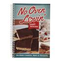 No Oven Lovin Cookbook