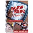 Dump & Bake Desserts Cookbook