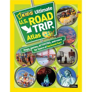 National Geographic Kids Ultimate U.S. Road Trip Atlas